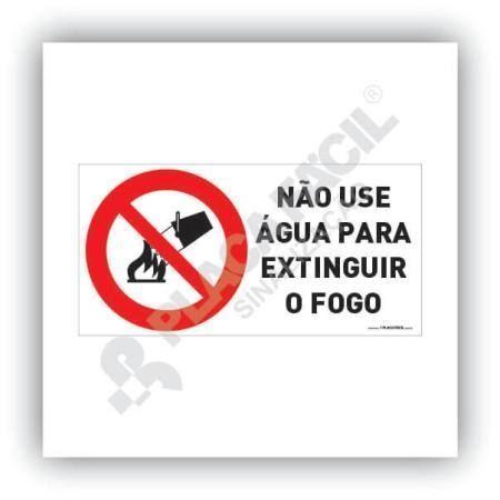 placa proibido utilizar agua para apagar fogo