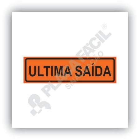 Placa Ultima Saida