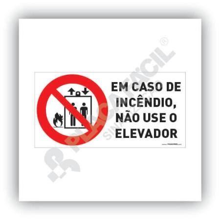 placa nao usar o elevador em caso de incendio