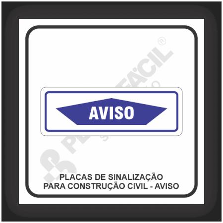 Placas de Sinalização Para Construção Civil - Aviso