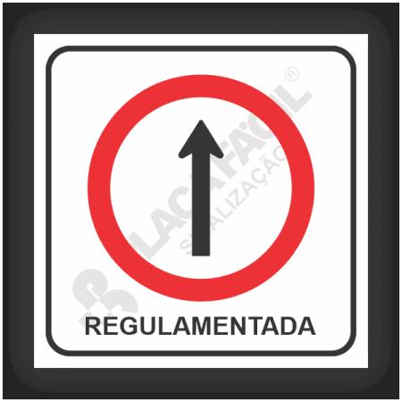 Placas de Sinalização Regulamentada