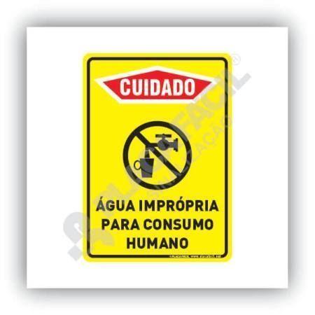 Placa Cuidado Água Imprópria Para Consumo