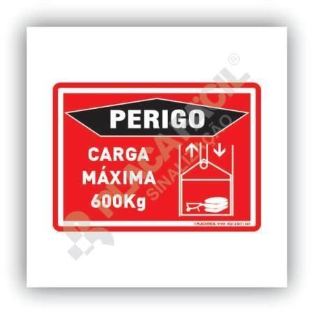 Placa Perigo Elevador Carga Máxima 600 Kg