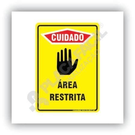 Placa de Cuidado Área Restrita