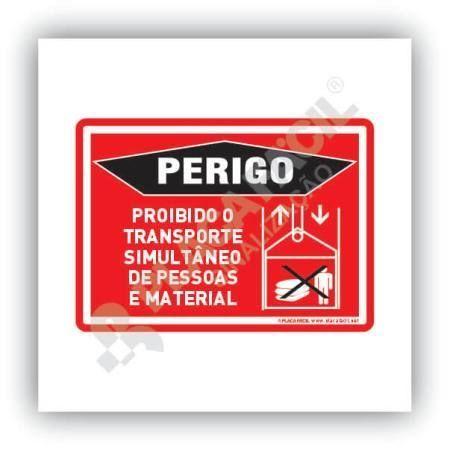 Placa Perigo Elevador Proibido o Transporte Simultâneo de Pessoas e Materiais