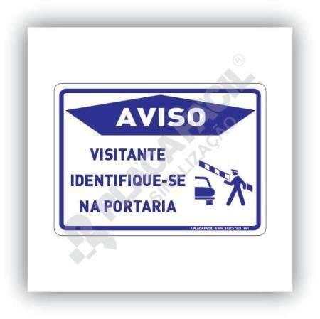 Placa AVISO Favor identificar-se na portaria