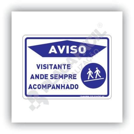 Placa Visitante Ande Sempre Acompanhado