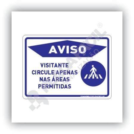 Placa visitante circule nas áreas permitidas