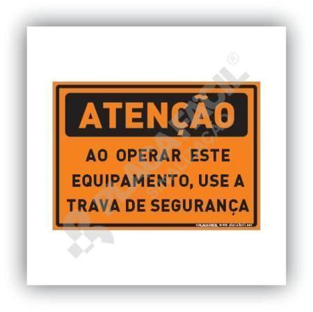 Placa Atenção Use Equipamento de Segurança