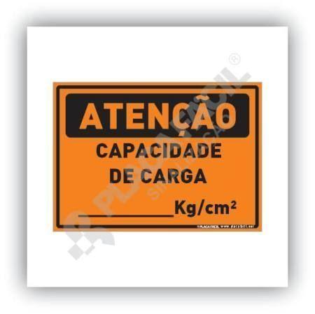 Placa Atenção Capacidade de Carga