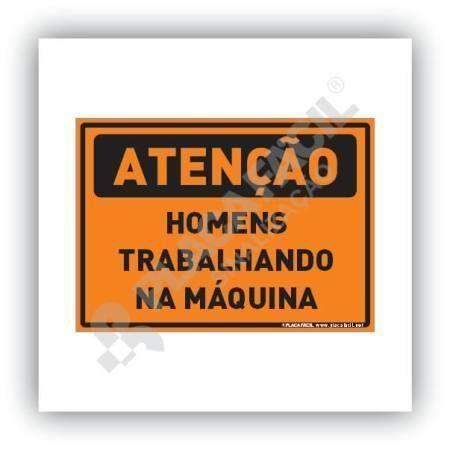 Placa Atenção Homens Trabalhando