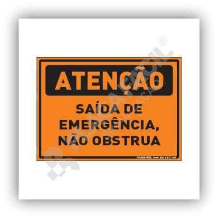 Placa Atenção Saída de Emergência Não Obstrua
