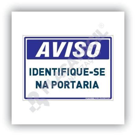 Placa Aviso Identifique-se na Portaria