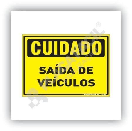 Placa Cuidado Saída de Veículos