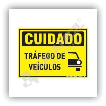 Placa Cuidado Tráfego de Veículos