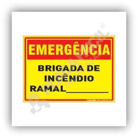 Placa Emergência Brigada de Incêndio Ramal