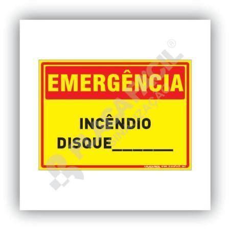 Placa Emergência Incêndio Disque