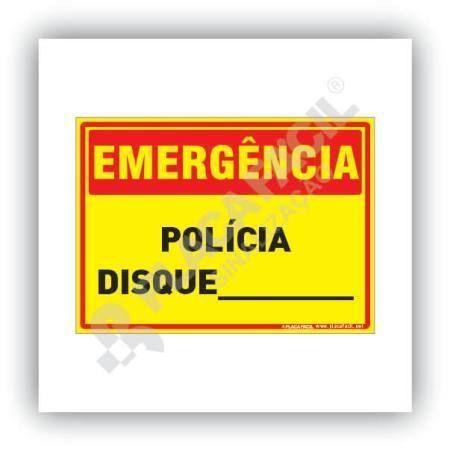 Placa Emergência Polícia Disque