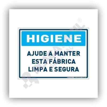 Placa Higiene Ajude a Manter Esta Fábrica Limpa e Segura