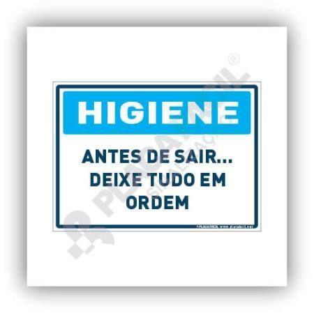 Placa Higiene Antes de Sair Deixe Tudo em Ordem