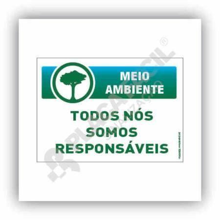 Placa Meio Ambiente Todos Nós Somos Responsáveis
