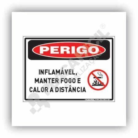 Placa Perigo Inflamável Manter Fogo e Calor a Distância