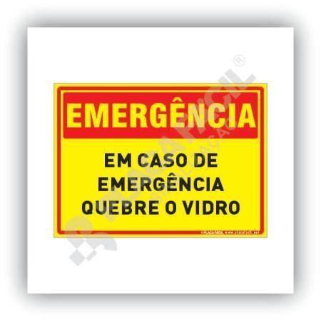 Placa de Emergência em Caso de Emergência Quebre o Vidro