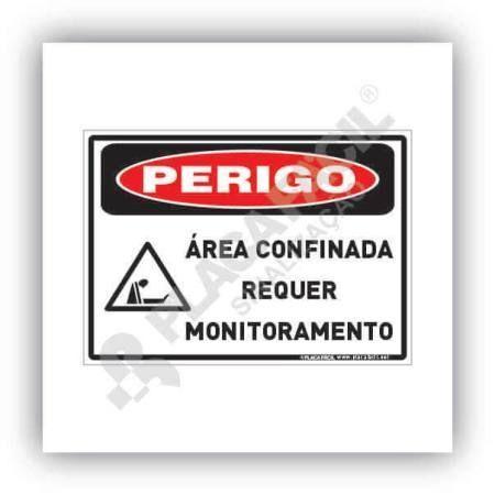 Placa de Perigo Área Confinamento Requer Monitoramento