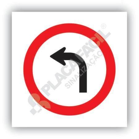 Placa Vire a Esquerda