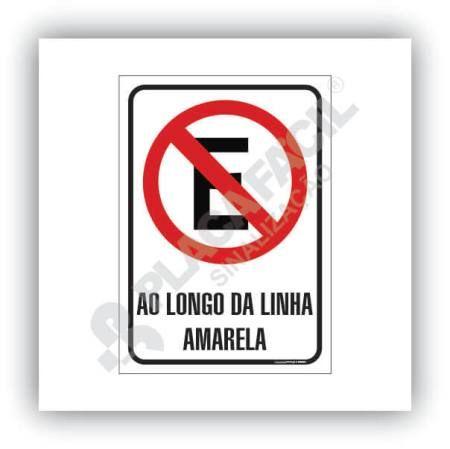 Proibido Estacionar ao Longo da Faixa Amarela
