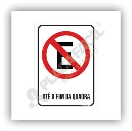 Proibido Estacionar Até o Fim da Quadra
