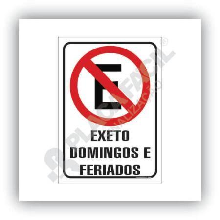 Proibido Estacionar Exceto Domingos e Feriados