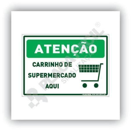 Placa De Sinalização Atenção Carrinho De Supermercado