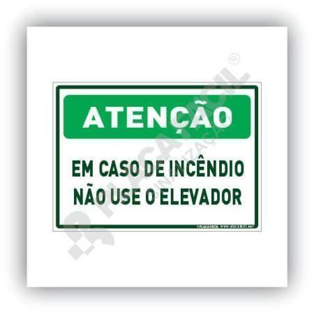 Placa De Sinalização Atenção Em Caso De Incêndio Não Use Elevador