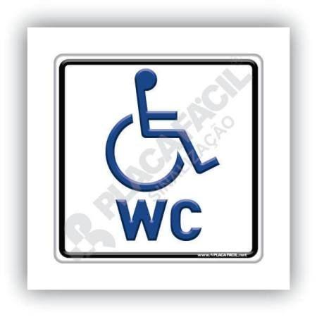 Placa Banheiro Deficiente Físico WC