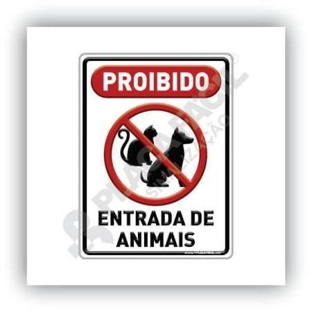 Placa De Sinalização Proibido Entrada De Animais