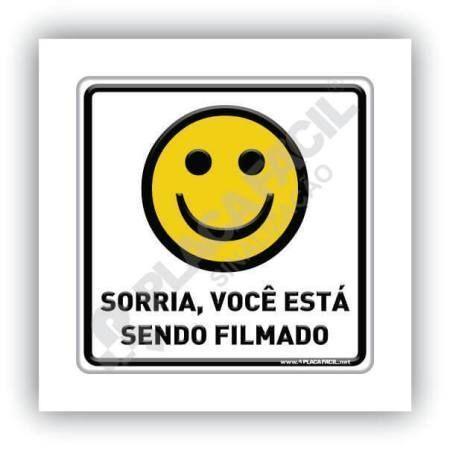 Placa de Sinalização Sorria Você Está Sendo Filmado