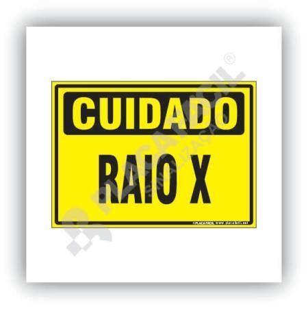Placa De Sinalização Cuidado Raio X