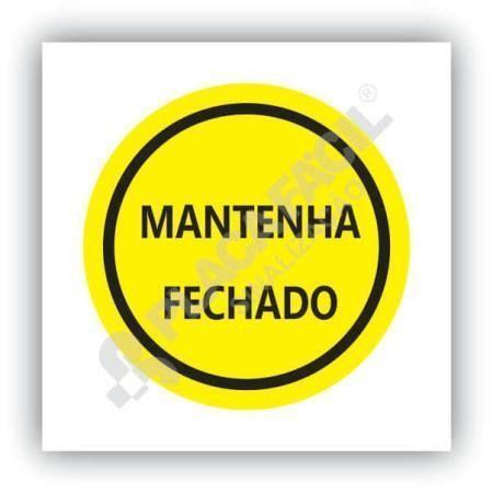 placa de sinalizacao mantenha fechado